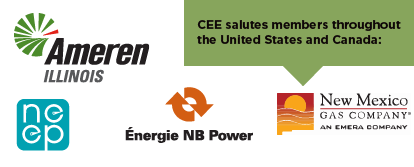 CEE salutes members across the United States and Canada, including Ameren Illinois, NEEP, NB Power, and New Mexico Gas Company.